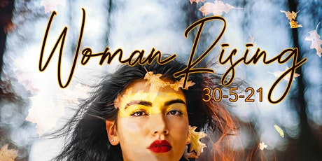 Woman Rising : Autumn tickets
