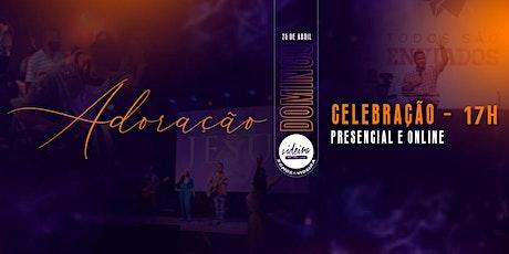 CULTO DE CELEBRAÇÃO / VIDEIRA 17H tickets