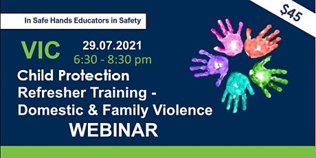 Child Protection Refresher Training-Domestic & Family Violence Webinar  VIC tickets