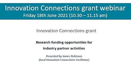 Innovation Connections Grant webinar tickets