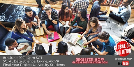 XCHANGING IDEAS Global 5G Evolution -Final Year Project University Students tickets