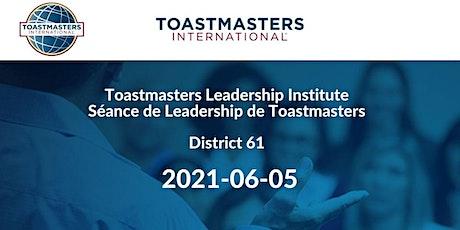 Toastmasters Leadership Institute/Séance de leadership de Toastmasters tickets