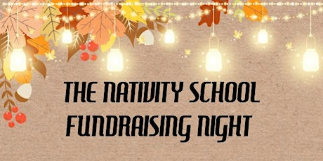 The Nativity School - Fundraising Dinner tickets