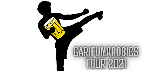 GarifunaRobics Tour 2021- MIAMI, FL tickets