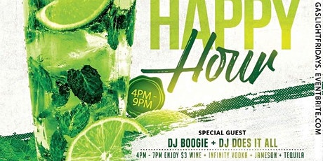 GASLIGHT FRIDAY's  // HAPPY HOUR + Patio Vibes & Bar  ($3 Drinks) tickets