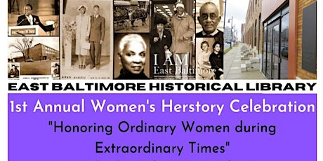 East Baltimore Historical Library's 1st Annual Herstory Celebration tickets
