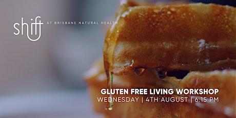 Gluten Free Workshop - LIVE tickets