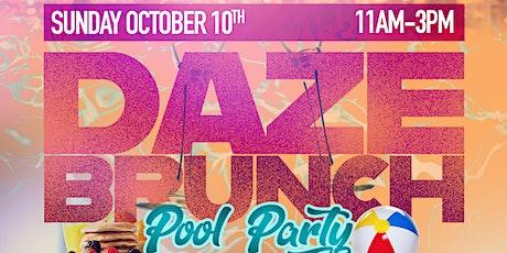 Daze Brunch/Pool Party tickets
