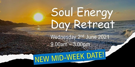 Copy of Soul Energy Relaxation Day Retreat - 2nd  June 2021 tickets