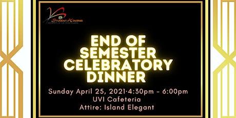 End of Semester Celebratory Dinner tickets