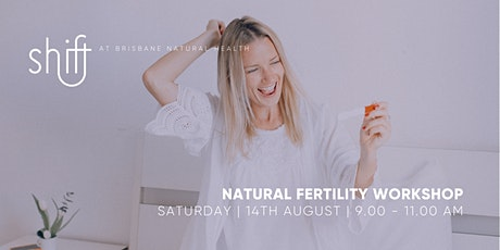 Natural Fertility  LIVE workshop - Brisbane tickets