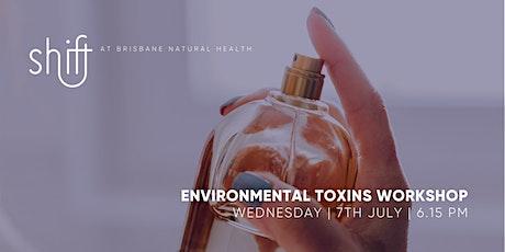 Environmental Toxins Workshop - BRISBANE tickets