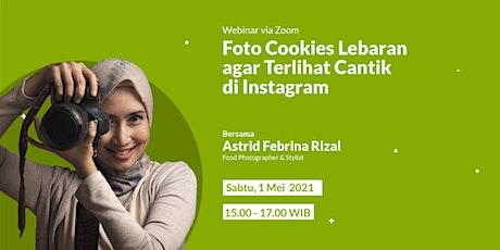 Foto Cookies Lebaran agar Terlihat Cantik di Instagram tickets