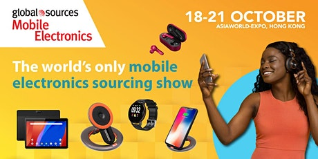 Global Sources Mobile Electronics Show tickets
