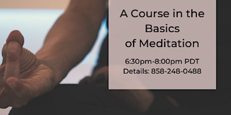 A Course in the Basics of Meditation tickets