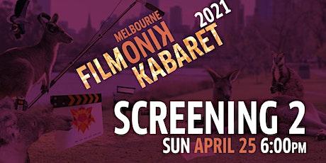 Filmonik Kabaret 2021: Screening #2 tickets