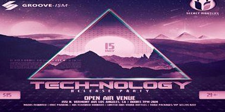 GROOVE-ISM & Secret Nightlife Society presents: TECH-NOLOGY Release Party tickets