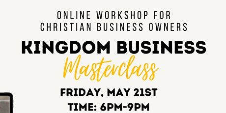 Kingdom Business  Masterclass tickets