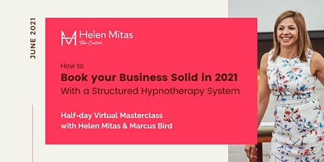 How To Book Yourself Solid in 2021 With A Structured Hypnotherapy System tickets