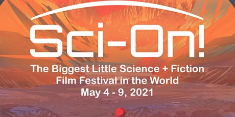 Sci-On! Film Fest Finalists, Voting and Awards! tickets