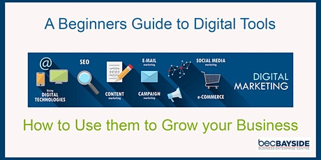 A Beginners Guide to Digital Tools &  How to use Them to Grow your Business tickets
