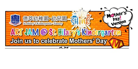 Celebrate Mothers' Day @ (Ma On Shun Campus) St. Hilary's Kindergarten tickets