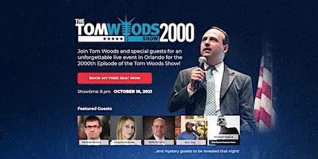 TOM WOODS -  2,000! tickets