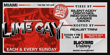 LIME CAY - Each & Every Sunday @ Blackbird Ordinary (FREE w/ RSVP) tickets