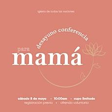 Desayuno Conferencia para Mamá boletos