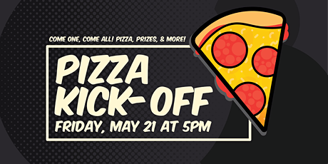 Pizza Kick-Off Fundraiser tickets