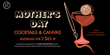 Mother's Day - Cocktails & Canvas tickets