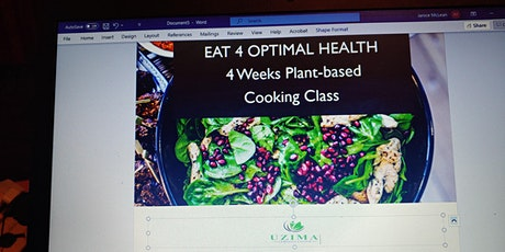 EAT 4  Optimal Health Plant-based Cooking Class tickets