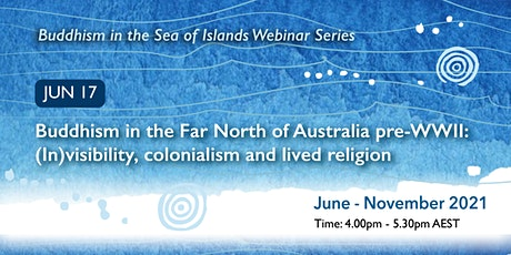 Buddhism in the Sea of Islands Webinar Series tickets