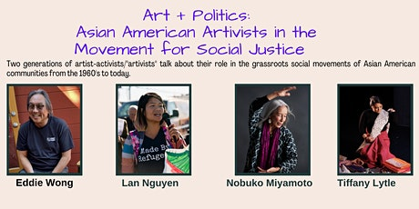 Art + Politics: Asian American Artivists in the Movement for Social Justice tickets