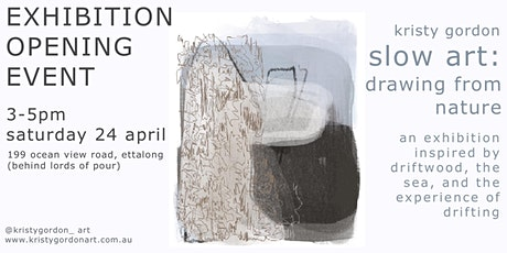 Exhibition opening event for Kristy Gordon SLOW ART: DRAWING FROM NATURE tickets