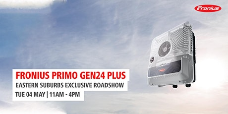 Primo GEN24 PLUS Product Launch - Eastern Suburbs tickets