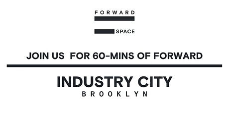 FORWARD w/ Kristin + FS Team at Industry City tickets