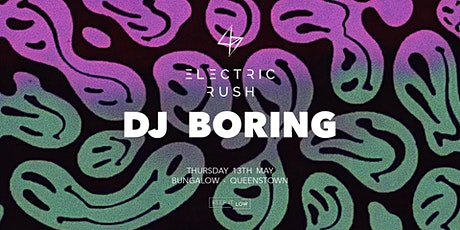 Electric Rush ft. Dj Boring tickets
