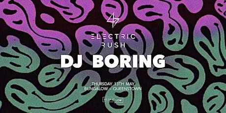 Electric Rush ft. Dj Boring tickets