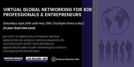 Virtual GLOBAL Business Networking For B2B Professionals and Entrepreneurs tickets