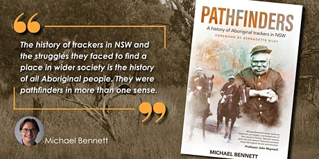 Author Talk: Michael Bennett on  a history of Aboriginal trackers in NSW tickets