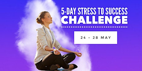5 Day Stress To Success Challenge tickets