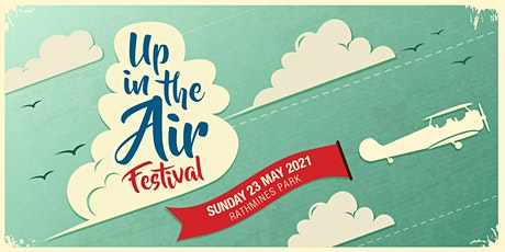 Up in the Air Festival 2021 tickets