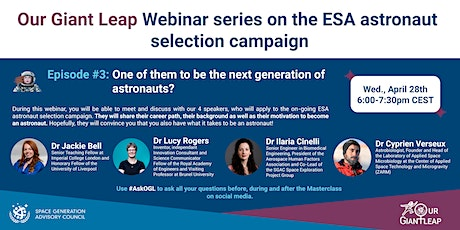 OGL Masterclass Series on the European Astronaut selection campaign #3 Tickets