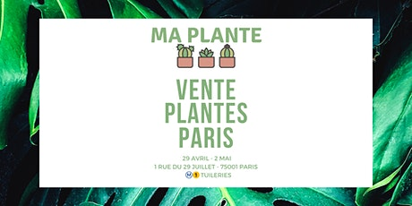 Vente Plantes Paris | Ma Plante billets