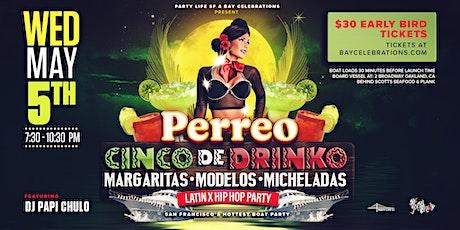 CINCO DE DRINKO CRUISE tickets