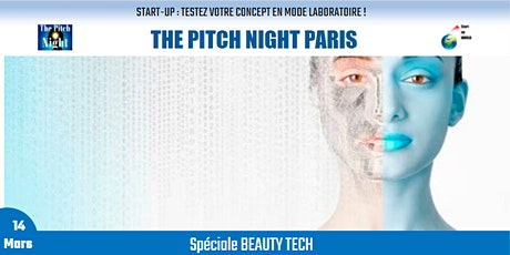 "Pitch Night Paris spécial ""BEAUTY TECH"" billets"