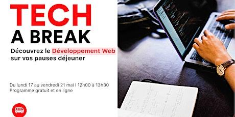 Tech a break - Découvre le développement web sur tes pauses déjeuner tickets