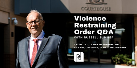 Violence Restraining Order Q&A Joondalup - May 2021 tickets