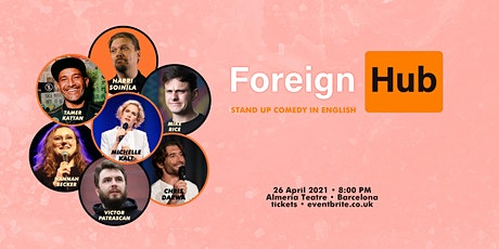 Foreign Hub • Stand up Comedy in English tickets